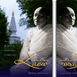 Biography of Mae Chee Kaew